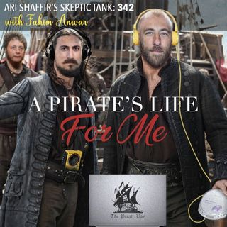 #342: A Pirate's Life For Me (@FahimAnwar