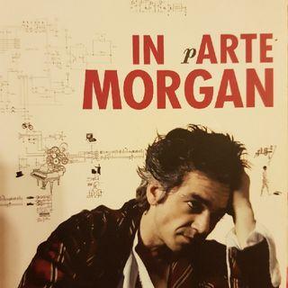 Marco Morgan Castoldi: In pArte Morgan- Quasi Quasi MORGANizzo- Parte Seconda