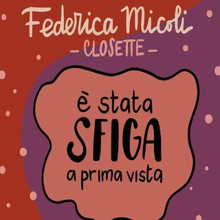 Federica Micoli: piccole idee per combattere la sfortuna e conquistare la vita che si vuole