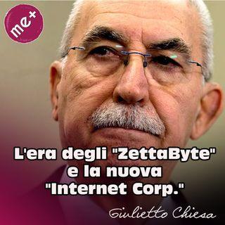 Lera degli ZettaByte e la nuova Internet Corp. Giulietto Chiesa
