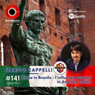 #141 Roma in Brasile - l'influenza romana in America Latina