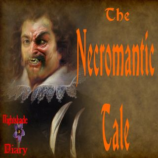 The Necromantic Tale | A Dark Story | Podcast