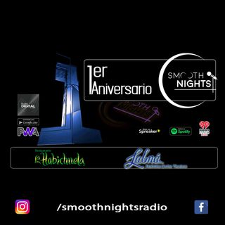 Programa Especial 1er aniversario Smooth Nights