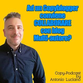 Conviene ad un Copy-blogger collaborare con blog multi-autore?
