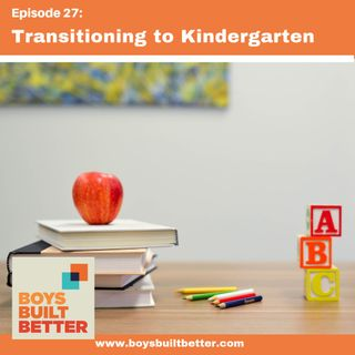 BBB 027: Transitioning to Elementary School (Rebroadcast)