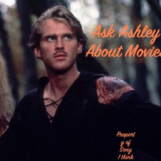 59. Ask Ashley About the Princess Bride