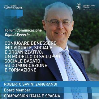 Roberto Savini Zangrandi | Compassion | Coniugare benessere individuale, sociale e organizzativo | Forum Comunicazione 2020