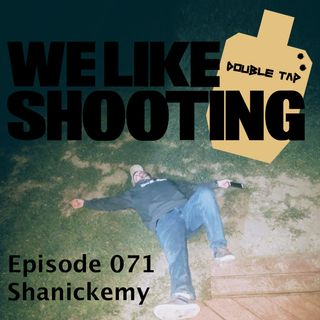 WLS Double Tap 071 - Shanickemy