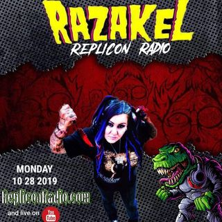 Razakel Replicon Radio 10/28/19 Halloween edition