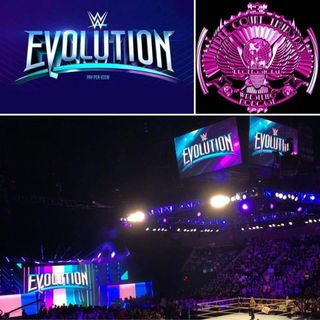 3CT 10-28-18 - WWE Evolution Post Show