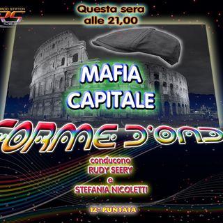 Forme d' Onda - Mafia Capitale -10-12-14