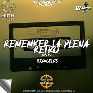 Remember La Plena RetroThe One Car Audio BY Dj AngelC3