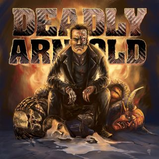 "The Deadly Arnold Ep. 06: ""Going with Knowledge Over Numbers."""