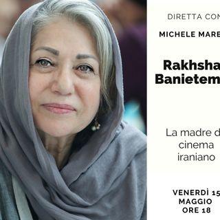 Rakhshan Banietemad, la madre del cinema iraniano