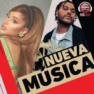 23/04|The Weeknd & Ariana Grande, Mau y Ricky, Daddy Yankee, Natti Natasha ft Becky G y más novedades.
