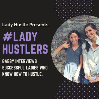 #LadyHustlers