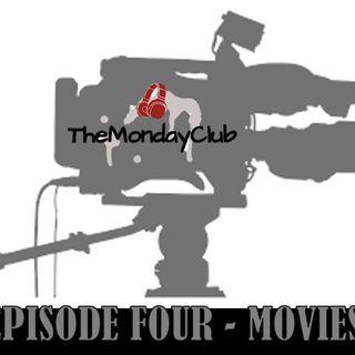 The Monday Club: Episode Four - Movies