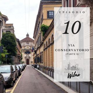 Puntata 10 - Via Conservatorio - 1