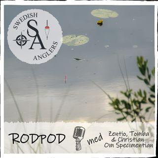Swedish Anglers RodPod Avsnitt 12 om SpecimenTian - En tävling för Specimenmetare
