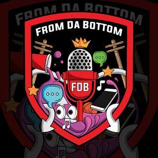 From Da Bottom Podcast