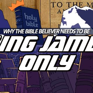 NTEB RADIO BIBLE STUDY: 'Where The Word Of A King Is There Is Power', Or The Necessity Of The End Times Bible Believer To Be King James Only