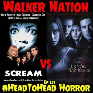 "Ep 237 "" #HeadToHead Horror - Scream vs I Know What You Did Last Summer"""