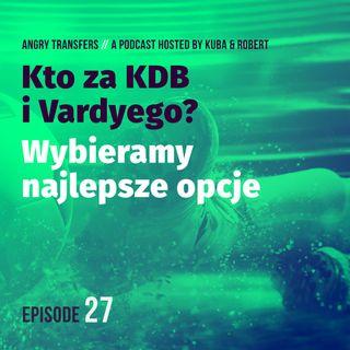 Kto za KDB i J.Vardyego