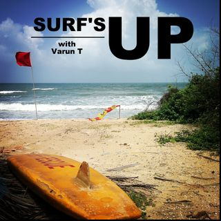 Surf's Up (with Varun T)