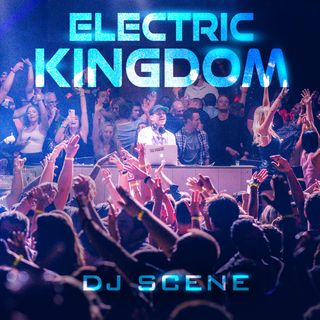 SPECIAL EPISODE: Electric Kingdom