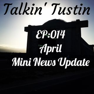 EP:014 April Mini News Update