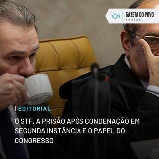 Editorial: O STF, a prisão após condenação em segunda instância e o papel do Congresso
