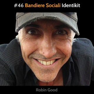#46 Bandiere Sociali: Identikit