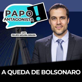 A QUEDA DE BOLSONARO - Papo Antagonista com Felipe Moura Brasil e José Nêumanne Pinto