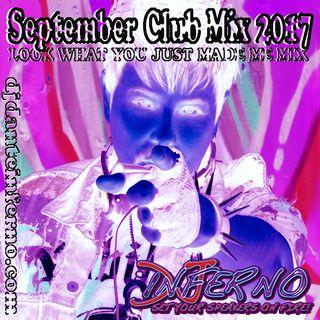 DJ Inferno - September Mix 2017