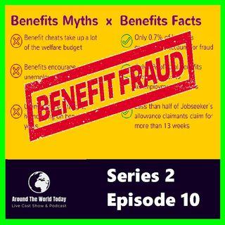 Around The World Today Series 2 Episode 10 - Benefit fraud
