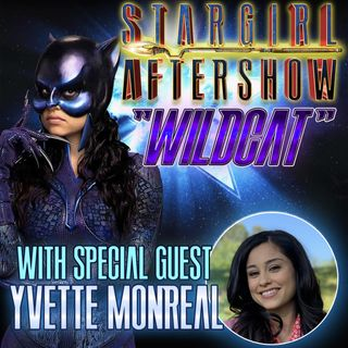 """Wildcat"" with guest Yvette Monreal"