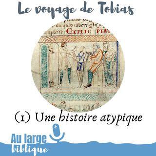 #158 Le voyage de Tobias (1) Une histoire atypique