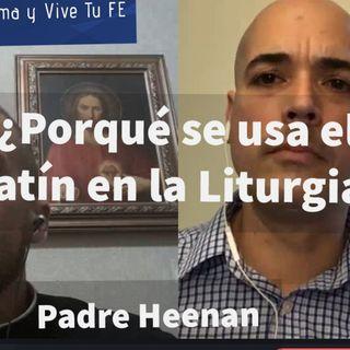 ¿Porqué el uso del Latín en la Liturgia?