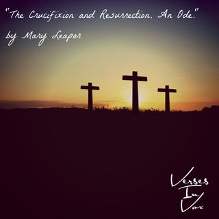 """The Crucifixion and Resurrection. An Ode."" by Mary Leapor"
