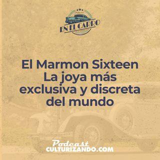 E13 • El Marmon Sixteen, la joya más exclusiva y discreta del mundo • Historia Automotriz • Culturizando