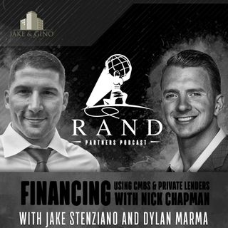 RPP -  Financing Using CMBS & Private Lenders with Nick Chapman