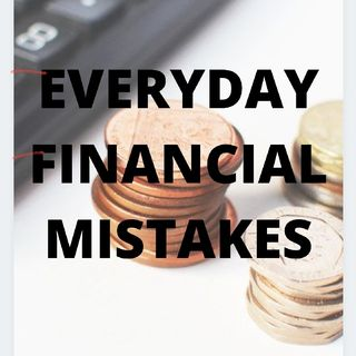 Financial Mistakes People Make