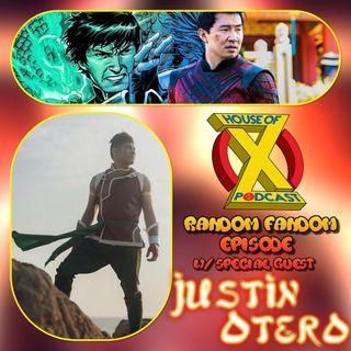 Episode 95 - Random Fandom w/ Shang-Chi SUPER FAN- Justin Otero