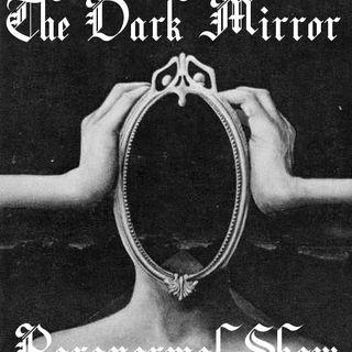 The Dark Mirror Show - Time Travel