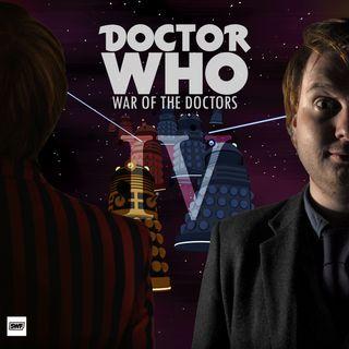 Multi-Doctor: War of The Doctors P4