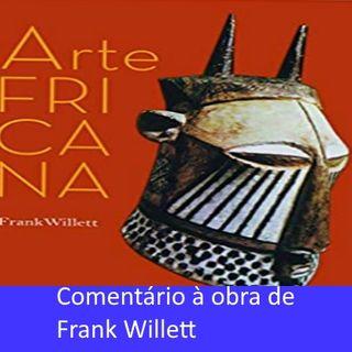 Aspectos da Arte Africana em Frank Willett.
