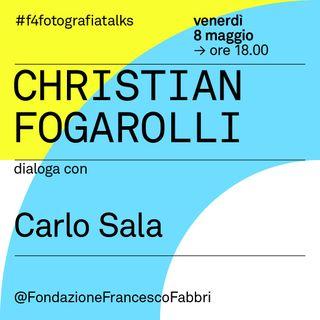 #4 Christian Fogarolli dialoga con Carlo Sala