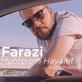 Farazi V Kayra - Muhterem Hayalet (Instrumental)