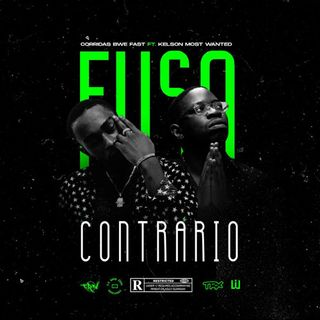 Corridas Bue Fast Feat. Kelson Most Wanted - Fuso Contrário (Rap)
