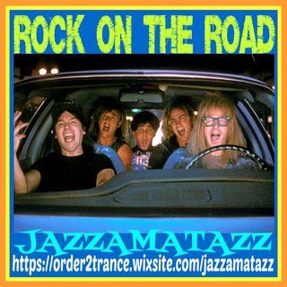 Jazzamatazz - Rock On The Road